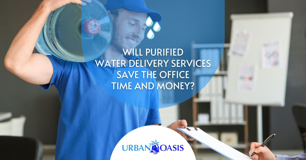 Will Purified Water Delivery Services Save The Office Time and Money?